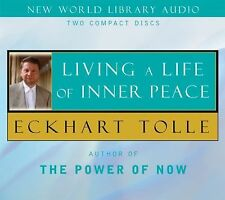 LIVING A LIFE OF INNER PEACE Eckhart Tolle NEW AUDIOBOOK on CD audio book