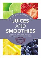 Juices and Smoothies: 201 drinks for health & vitality