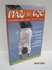 Me To We: Turning Self Help On Its Head by Craig & Marc  Kielburger