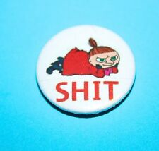 LITTLE MY NAUGHTY CHEEKY MOOMIN BUTTON PIN BADGE ADULTS ONLY