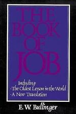 The Book of Job: The Oldest Lesson in the World: A New