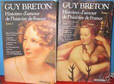 Guy Breton, Histoires d'amour de l'histoire de France, 2 tomes