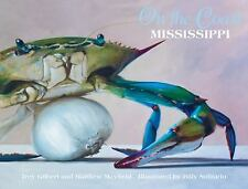 NEW (2DAY SHIP) On the Coast: Mississippi Tales and Recipes HARDCOVER