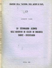 LO STEMMARIO ALIDOSI NELL'ARCHIVIO DI STATO DI BOLOGNA