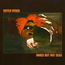 Naked But Not - Mitch Ryder (2009, CD NEU)
