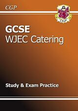 GCSE Catering WJEC Study & Exam Practice by CGP Books (Paperback, 2013)