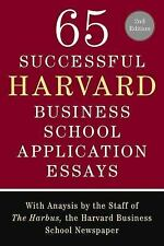 65 Successful Harvard Business School Application Essays : With Analysis by...