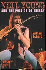 Neil Young and the Poetics of Energy (Musical Meaning and Interpretati-ExLibrary