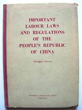 1961 Edition PEOPLE'S REPUBLIC OF CHINA'S IMPORTANT LABOUR LAWS & REGULATIONS