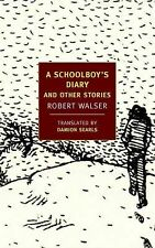 A Schoolboy's Diary and Other Stories (New York Review Books Classics), Walser,