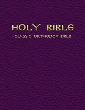 The Classic Orthodox Bible by Sir Lancelot Brenton and King James Version...