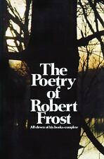 The Poetry of Robert Frost : The Collected Poems by Robert Frost (1969,...