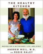 G, The Healthy Kitchen: Recipes for a Better Body, Life, and Spirit, Andrew Weil