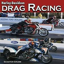 Harley-Davidson Drag Racing by Scooter Grubb (2010, Paperback)
