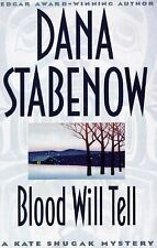 Blood Will Tell (Kate Shugak Mystery), Stabenow, Dana, Acceptable Book