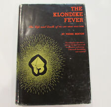 The Klondike Fever, by Pierre Berton - 1972, 13th Prtg., Vintage Hardcover Book