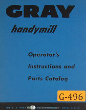 Gray Handymill, Planer Operators Instructions and Parts LIsts Manual