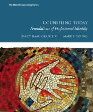 Counseling Today : Foundations of Professional Identity by Mark E. Young and...