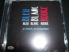 Bleu Blanc Rouge So French So Fantastique Various SBS CD - New