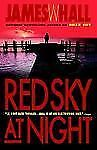 Red Sky at Night by James W. Hall (1998, Paperback)