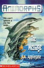 Applegate, Katherine The Message (Animorphs) Very Good Book