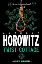 Twist Cottage ( It's not an Alex Rider book!) By Anthony Horowitz
