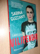 DVD + LIBRO VILIPENDIO SABINA GUZZANTI BUR