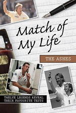 Sam Pilger Match of My Life The Ashes Very Good Book