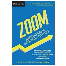 Zoom: Surprising Ways to Supercharge Your Career by Daniel Roberts