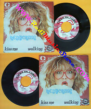 LP 45 7'' HEDYCRUM Kiss me Walking italy CELLULOIDE C 8003 no cd mc dvd