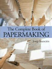 The Complete Book of Papermaking-ExLibrary