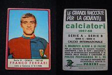***CALCIATORI PANINI 1967/68*** FRANCO FERRARI (GENOA)