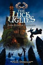 Luck Uglies: Fork-Tongue Charmers 2 by Paul Durham (2015, Hardcover)