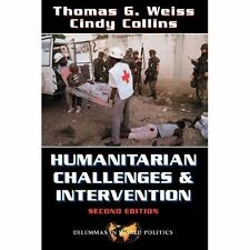 Humanitarian Challenges and Intervention: World Politics and the Dilem-ExLibrary