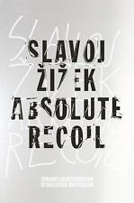 Absolute Recoil: Towards A New Foundation Of Dialectical Materialism