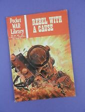 Pocket War Library No.28 - Rebel With A Cause