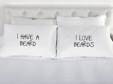 I Have Beard I Love Beards Pair of Printed Pillow case present couple Valentines
