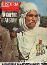 LA GUERRE D'ALGERIE l'inquiétude des anciens combattants HISTORIA n° 247