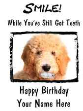 Goldendoodle Dog Happy Birthday Card Smile Teeth27  A5 Personalised Greetings