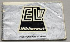 NIKON Nikkormat ELW Camera Guide Manual Instruction Photography Book