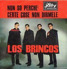 Los Brincos-Non So Perchè/Certe Cose Non Dirmele 45 giri NM Beat Italiano Rare