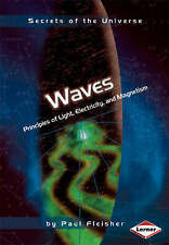 Secrets of the Universe: Waves: Principles of Light, Electricity and Magnetism,P