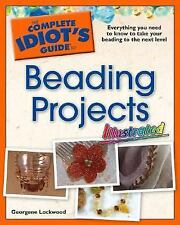 The Complete Idiot's Guide to Beading Projects Illustrated-ExLibrary