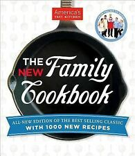 The America's Test Kitchen New Family Cookbook by Editors at America's Test Kit