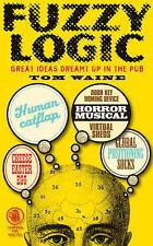 Fuzzy Logic, Tom Waine, New Book