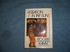 A SEASON IN THE SUN by Roger Kahn/1st ed/HCDJ/Sports/Baseball