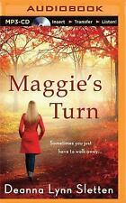 Maggie's Turn by Deanna Lynn Sletten (2015, MP3 CD, Unabridged)