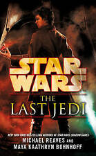 Star Wars: The Last Jedi, Reaves, Michael, Bohnhoff, Maya Kaathryn, New Book