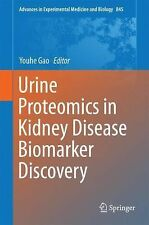 Advances in Experimental Medicine and Biology Ser.: Urine Proteomics in...