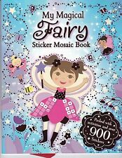 My Magical Fairy Sticker Mosaic Book - Fairy sticker book - over 900 Stickers!